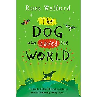 Hunden som räddade världen av Ross Welford