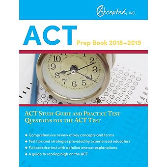 ACT Prep Book 20182019  ACT Study Guide and Practice Test Questions for the ACT Test by Act Exam Prep Team