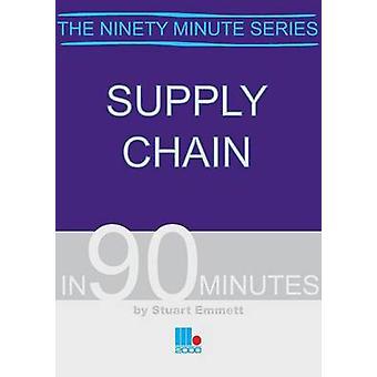 Supply Chain in 90 Minutes by Emmett & Stuart