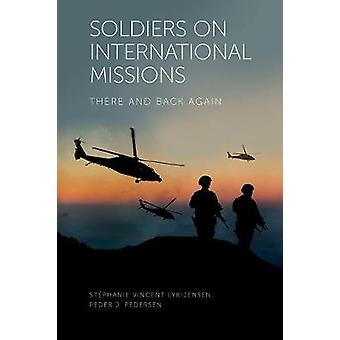 Soldiers on International Missions There and Back Again