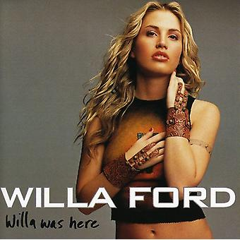 Willa Ford - Willa Was Here [CD] USA import