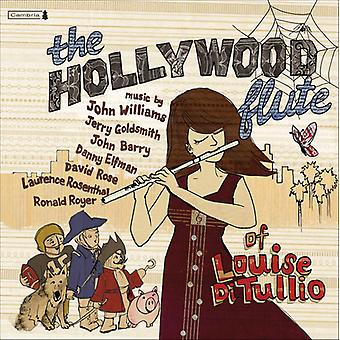 Hollywood Flute of Louise Ditullio - The Hollywood Flute of Louise Di Tullio [CD] USA import