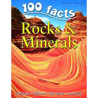 100 Facts  Rocks amp Minerals by Miles Kelly