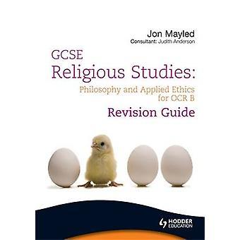 GCSE religionsvitenskap - filosofi og etikk revisjon Guide