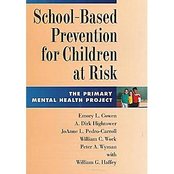 School-based Prevention for Children at Risk - The Primary Mental Heal