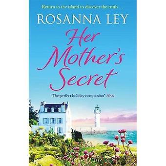 Hänen äitinsä 's Secret hänen äitinsä salaisuus - 9781786483430 kirja