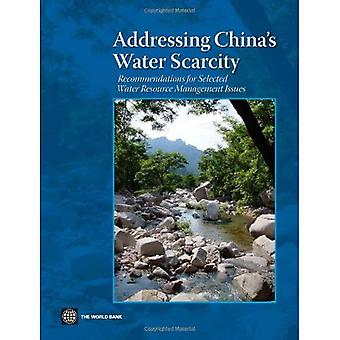 Addressing China's water scarcity: recommendations for selected water resource management issues: A Synthesis of Recommendations for Selected Water Resource Management Issues