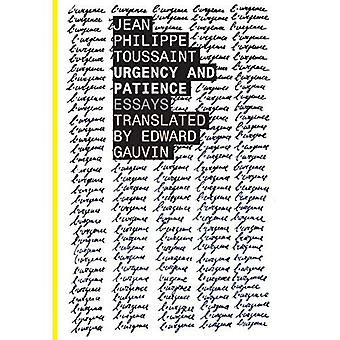 Brådskande och tålamod (belgiska litteratur-serien)