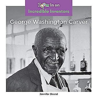 George Washington Carver (incroyables inventeurs)
