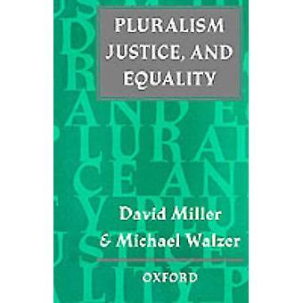 多元主義の正義とミラー ・ ウォルツァーによって平等