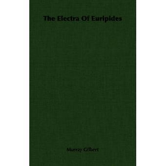 L'Elettra di Euripide da Gilbert & Murray