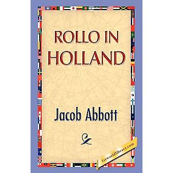 Rollo in Holland by Abbott & Jacob