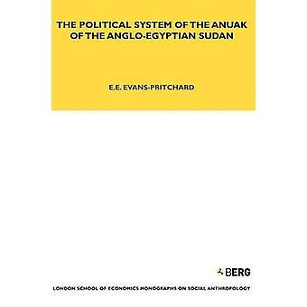 Il sistema politico di Anuak di il Sudan di AngloEgyptian di EvansPritchard & E. E.