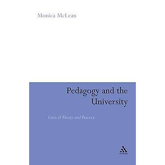Pedagogy and the University by McLean & Monica