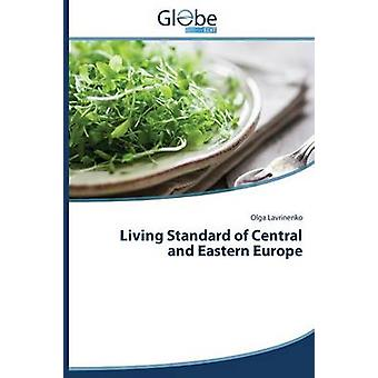 Living Standard of Central and Eastern Europe by Lavrinenko Olga