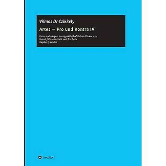 Artes Pro und Kontra IV av Dr Czikkely & Vilmos