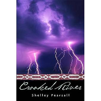 Crooked River by Shelley Pearsall - 9780440421016 Book