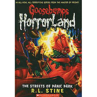 The Streets of Panic Park by R L Stine - 9780606053662 Book