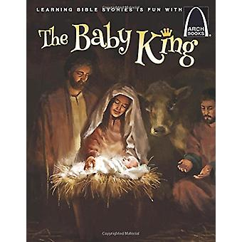 The Baby King - Arch Books by Joseph Qui - 9780758657367 Book