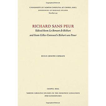 Richard sans Peur - Edited from Le Romant de Richart and from Gilles C