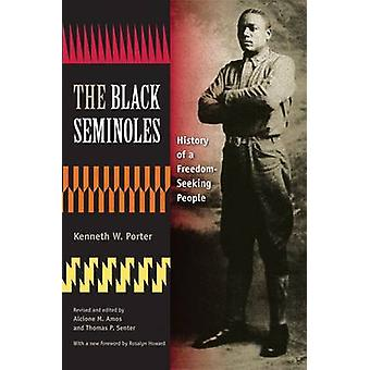 The Black Seminoles - History of a Freedom-Seeking People by Kenneth W