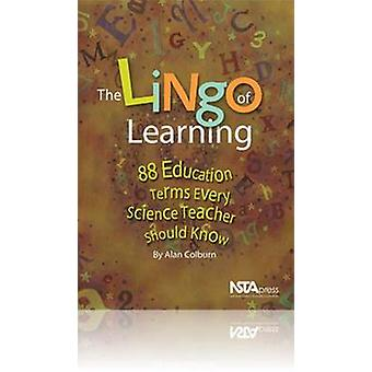 The Lingo of Learning - 88 Education Terms Every Science Teacher Shoul