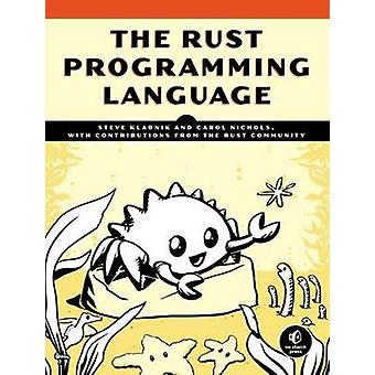 The Rust Programming Language by The Rust Programming Language - 9781