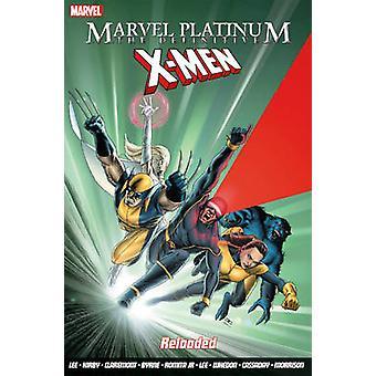 Marvel Platinum - The Definitive X-Men Reloaded - 9781846537059 Book