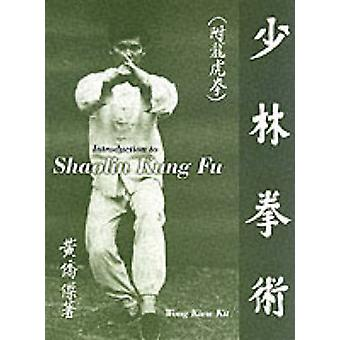 Introduction To Shaolin Kung Fu by Kiew Kit Wong - 9781874250210 Book