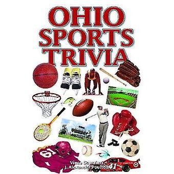 Ohio Sports Trivia by J. Alexander Poulton - 9781897277652 Book