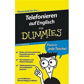 Telefonieren auf Englisch Fur Dummies das Pocketbuch by Lars M. Blohd