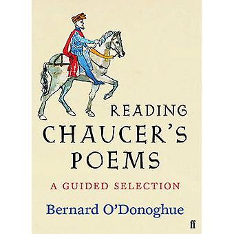 Geoffrey Chaucer  Poems Selected by Bernard ODonoghue by Geoffrey Chaucer & Edited by Bernard O Donoghue