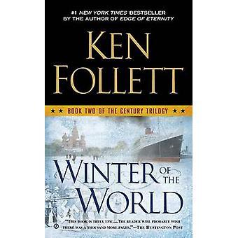 Winter of the World by Ken Follett - 9780451468222 Book