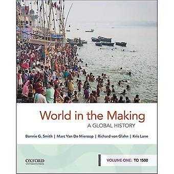 Maailman päätöksenteossa: yleinen historia, Volume One: 1500