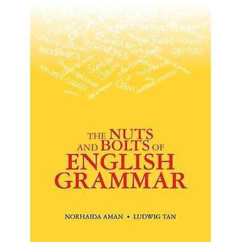 Les écrous et boulons de la grammaire anglaise