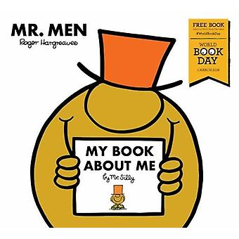 My Book about Me by Mr Silly by Roger Hargreaves