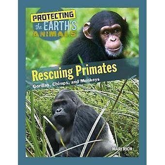 Rettung Primaten Gorillas Schimpansen und Affen von Mari Rich