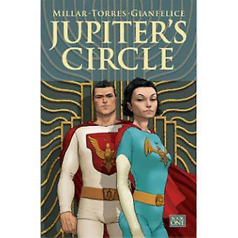 Jupiters Circle Volume 1 by Mark Millar