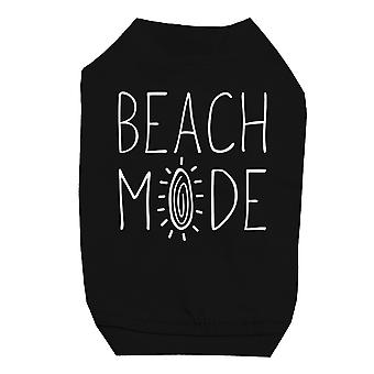 365 Printing Beach Mode Black Pet Shirt for Small Dogs Funny Saying Dog Tee Gift