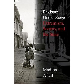 The Roots of Jihadist Extremism in Pakistan by Madiha Afzal