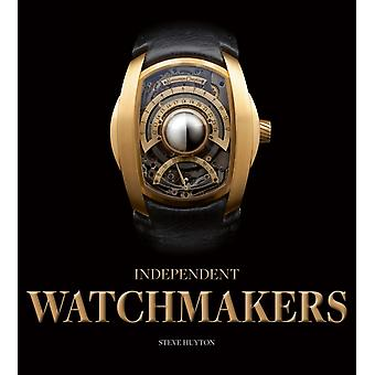 Independent Watchmakers by Steve Huyton