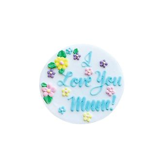 Culpitt I Love You Mum Gumpaste Plaque - 75mm