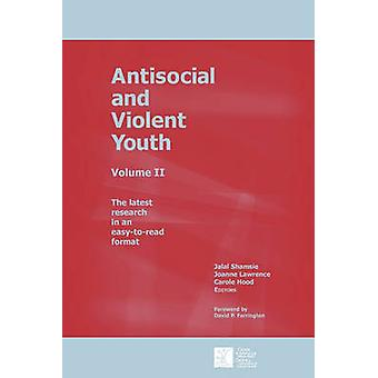 Antisocial and Violent Youth Volume II by Shamsie & Jalal