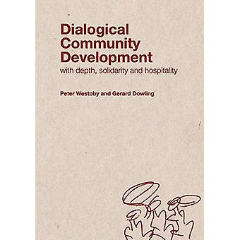 Dialogical Community Development by Westoby & Peter