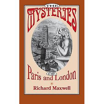 Maxwell & Richard: The Mysteries of Paris and London