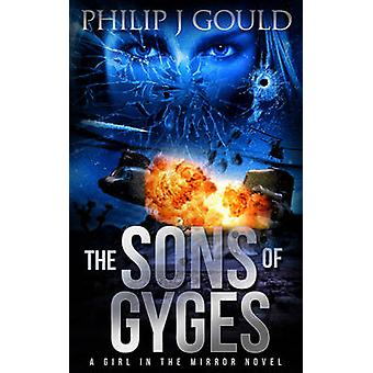 The Sons of Gyges by Gould & Philip J