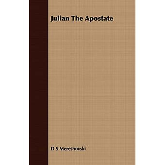 Julian The Apostate by Mereshovski & D S