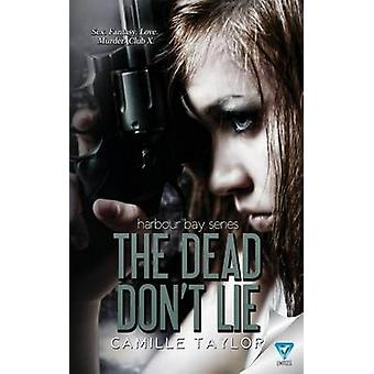 The Dead Dont Lie by Taylor & Camille