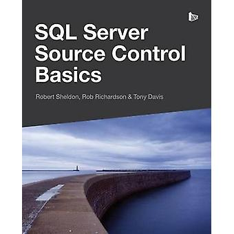 SQL Server Source Control Basics by Sheldon & Robert