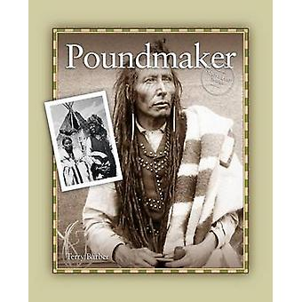Poundmaker by Barber & Terry